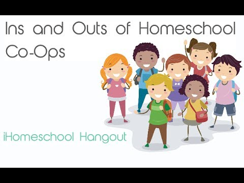 The Ins and Outs of Homeschool Co-Ops - an iHomeschool Network iHomeschool Hangout