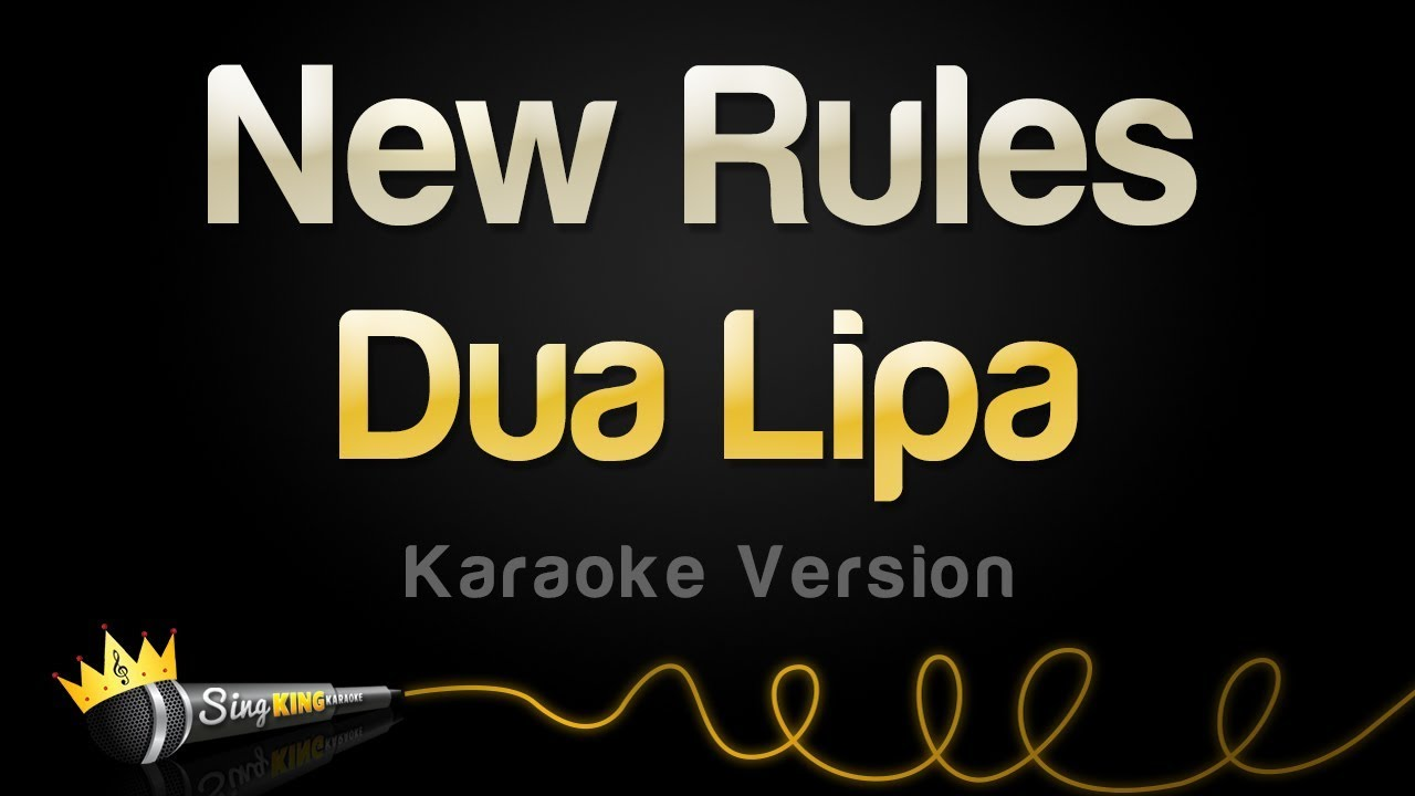 Dua Lipa - New Rules (Karaoke Version)