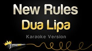 Dua Lipa New Rules Karaoke Version