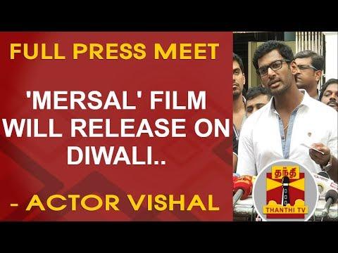 'Mersal' film will release on Diwali - Vishal | FULL PRESS MEET | Thanthi TV