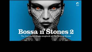 You Can´t Always Get What You Want - Bossa n' Stones Vol. 2 - Ituana LYRIC VIDEO