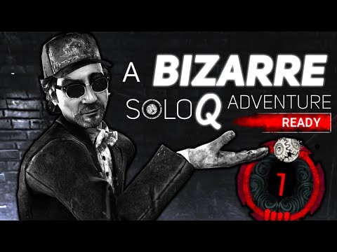 A Bizarre SoloQ Adventure - Dead By Daylight (Gameplay)