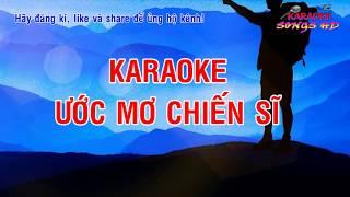 Karaoke Ước Mơ Chiến Sĩ - Ca Nhạc Truyền Thống