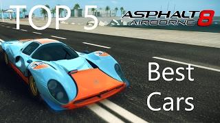 Asphalt 8: Top 5 Best Cars