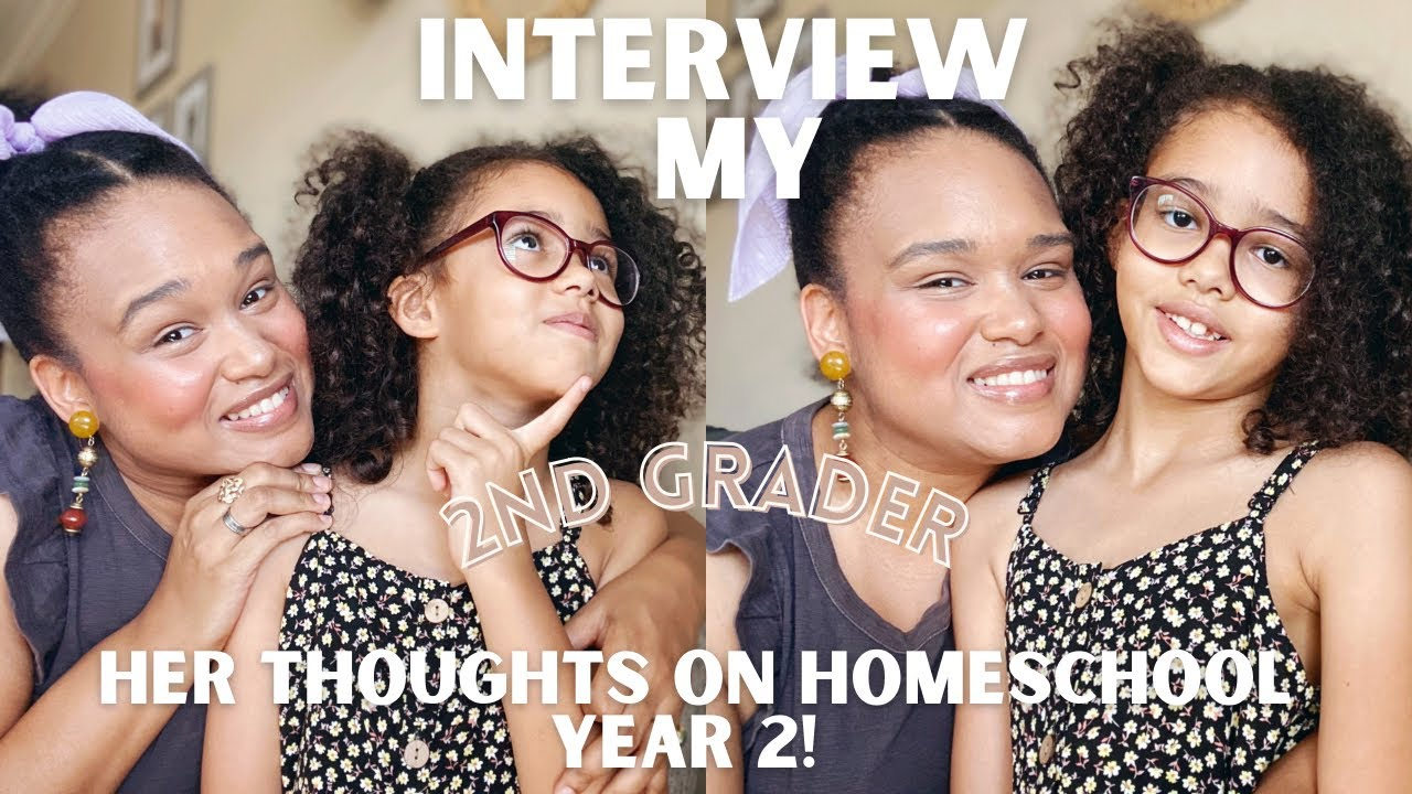 INTERVIEW MY 2ND GRADER   HER THOUGHTS ON HOMESCHOOL YEAR 2