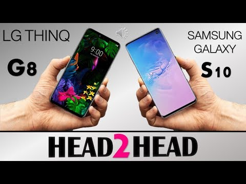LG G8 THINQ  VS  SAMSUNG GALAXY S10