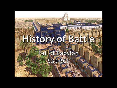 History of Battle - The Fall of Babylon (539 BCE)