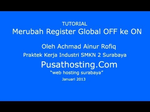Merubah Register Global OFF Ke ON By PusatHosting