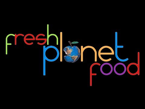 Healthy Planet presents: Fresh Planet Food