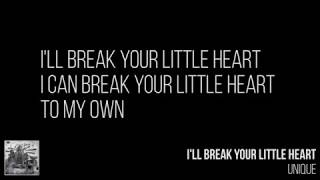 Unique I 39 ll Break Your Little Heart Lyrics.mp3