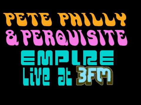 Pete Philly & Perquisite - Empire (live at 3FM) mp3