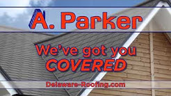 A  Parker Contracting Delaware's best roofer