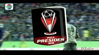 Piala Presiden 2018 : Gol Allesandro Padovani Celin Arema FC (2) vs Persela Lamongan (1)