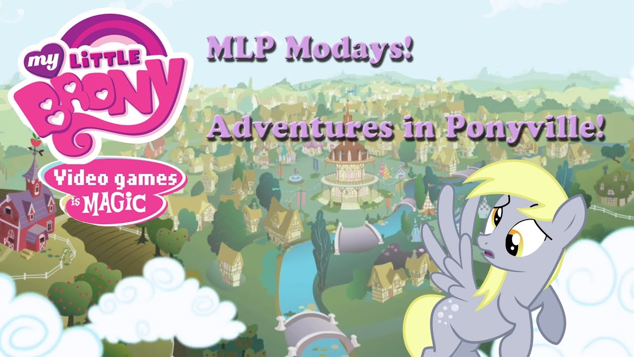 Mlp Mondays Hub Adventures In Ponyville Part1 Youtube