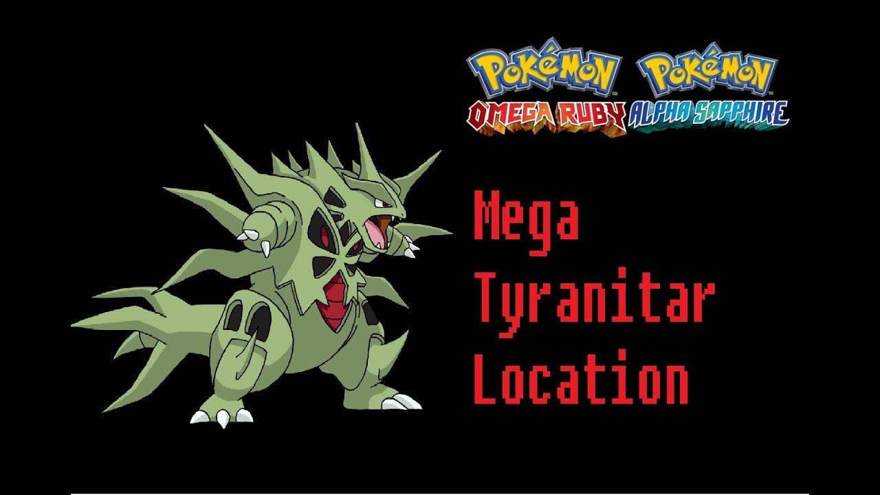 Where To Find Tyranitarite Mega Tyranitar Pokemon Omega
