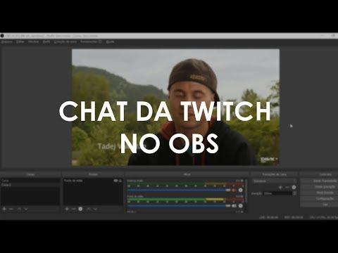 Como Colocar O Chat Da Twitch Tv No OBS Studio - KapChat