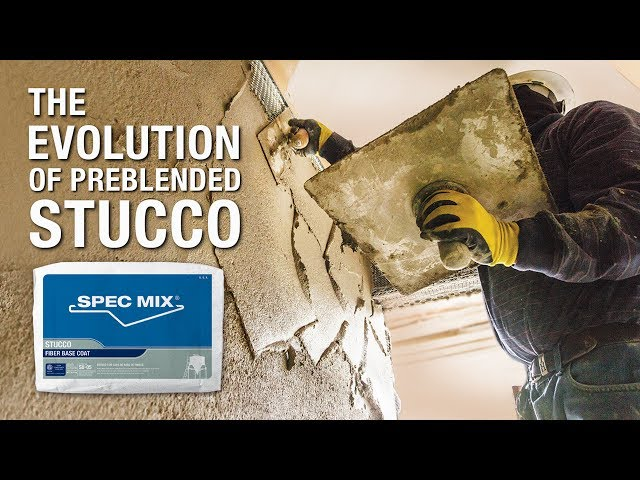 SPEC MIX® PREBLENDED STUCCO—THE EVOLUTION OF PRODUCT PERFORMANCE