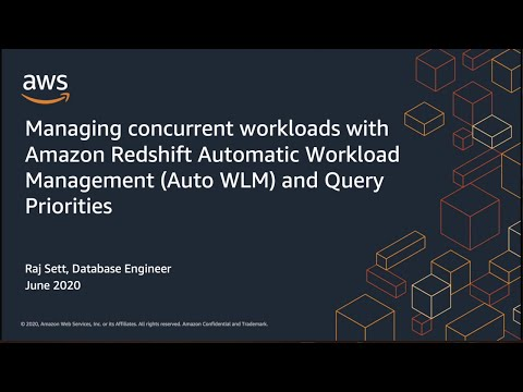 Managing Concurrent Workloads with Amazon Redshift
