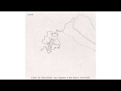 "Taku Sugimoto & Moe Kamura, ""Live In Saritote"""