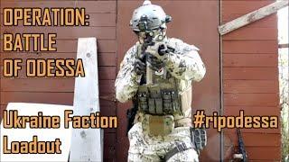 OPERATION: BATTLE OF ODESSA - UKRAINE FACTION LOADOUT #RIPODESSA