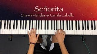 Shawn Medes & Camila Cabello - Señorita (Piano Cover)