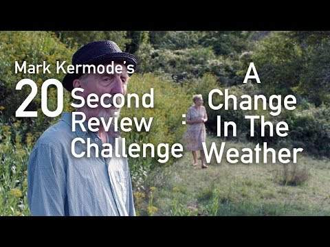 A Change In The Weather reviewed in 20 seconds