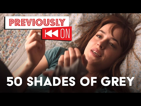 Fifty Shades Of Grey Recap - Previously On