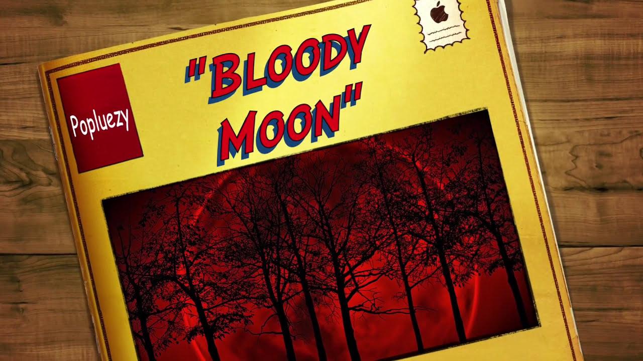 Download Popluezy - Bloody Moon (Prod. talinn)