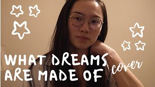What Dreams Are Made of by Evann McIntosh -- Cover (with lyrics)