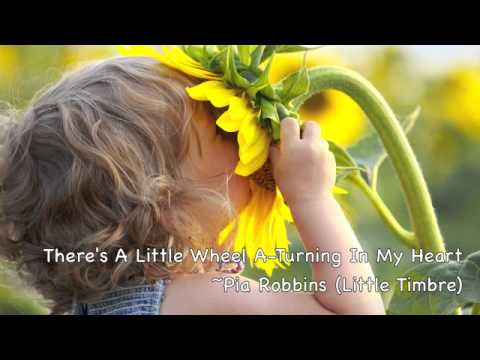 Songs For Children: There's A Little Wheel A-Turning In My Heart