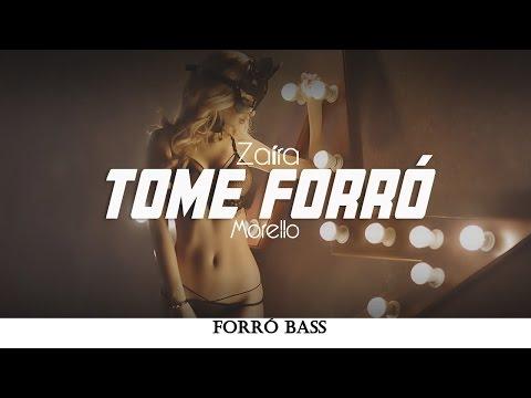 Zaíra - Tome Forró Morello Remix