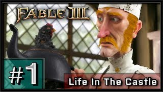Fable 3 PC Gameplay - Part 1 - Life in The Castle
