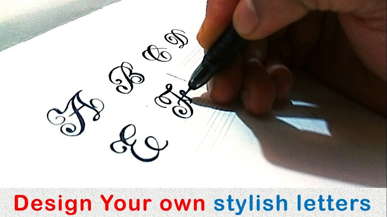 How To Write Stylish Capital Letters A Z How To Write Fancy Design Your Own Stylish Letters