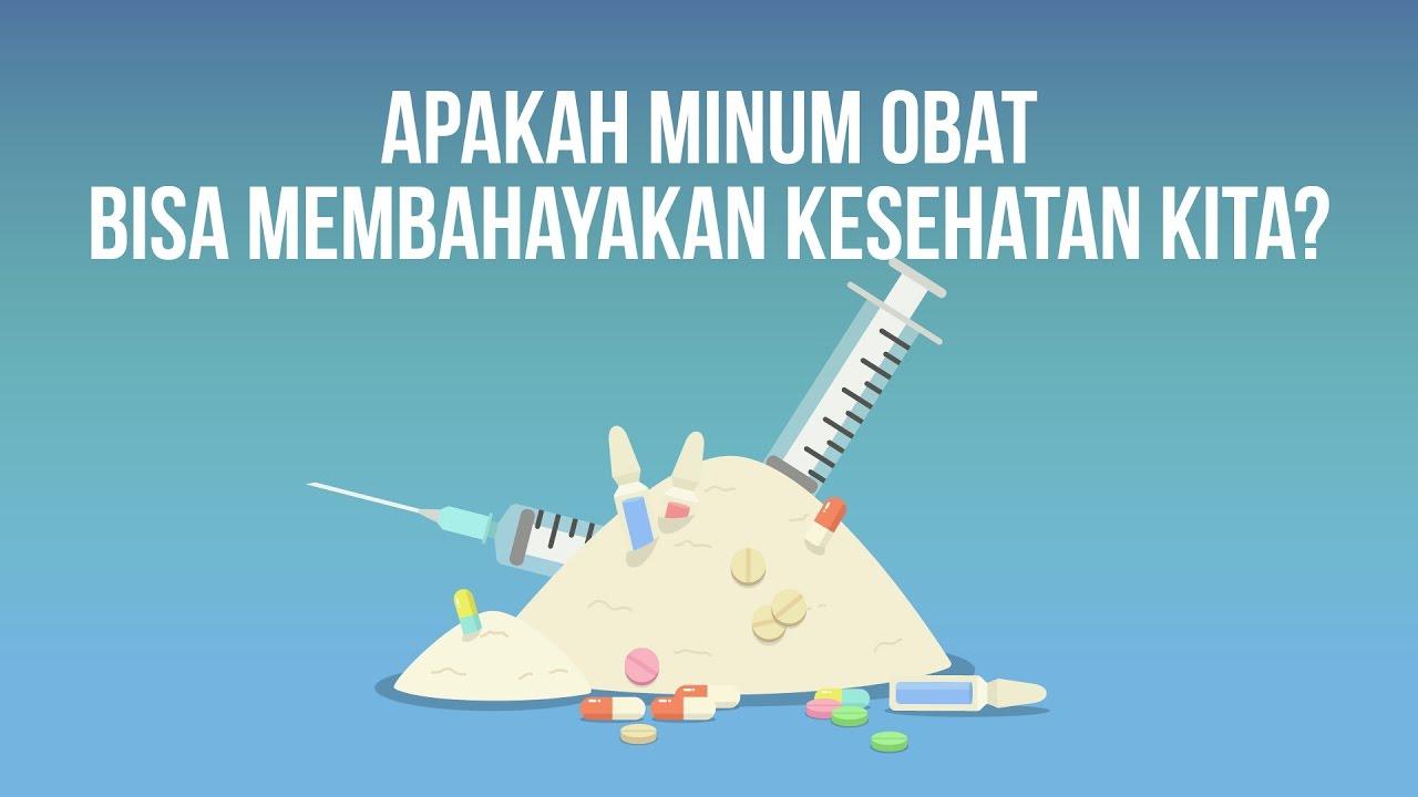 Apakah Minum Obat Bisa Membahayakan Kesehatan Kita? (Ft. Pamflet)