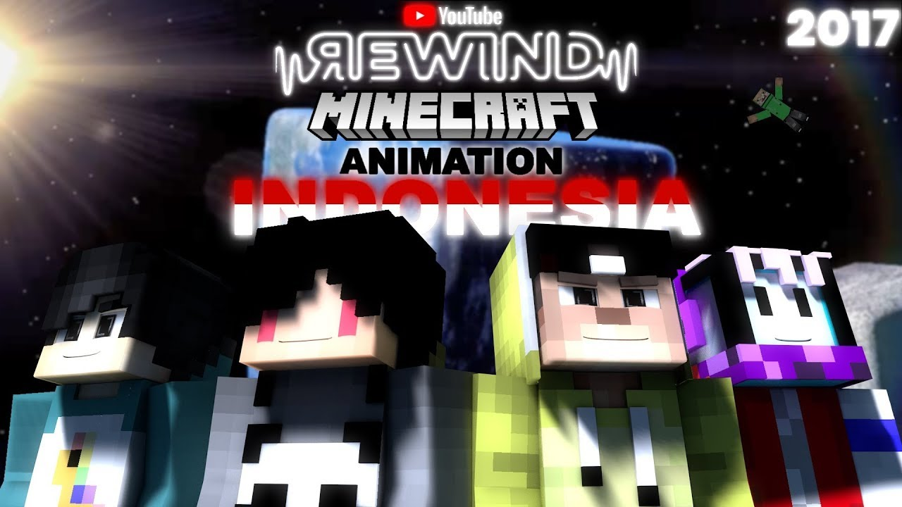 Youtube Rewind Minecraft Animation Indonesia 2017 =The Story Animation=