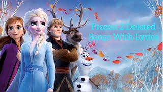 Download lagu Frozen 2 Deleted Songs + Lyrics | Home, I Seek The Truth, Unmeltable Me, Get This Right