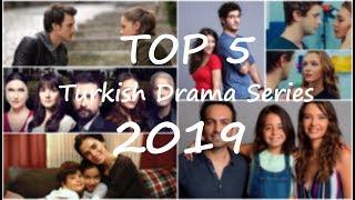 Top 5 Turkish TV Series 2019