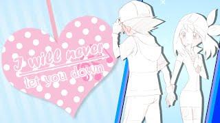 ღ A♥S || I will never let you down  ღ