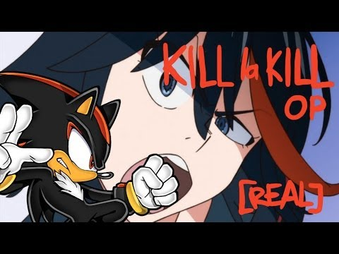 Kill la Kill Season 2 OP [HD 720p] [Real] [Edge]