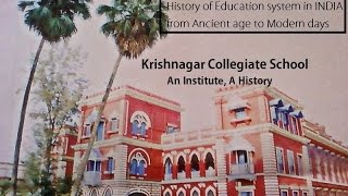 Krishnagar Collegiate School - An Institute, A History