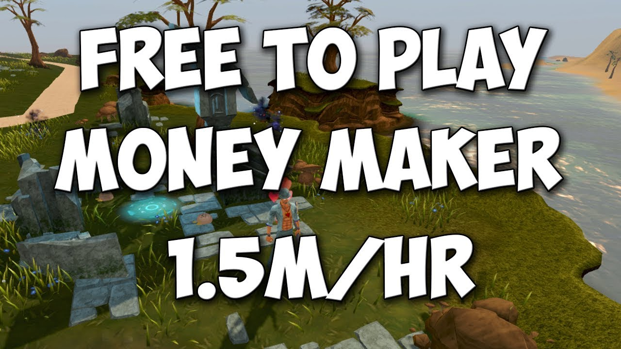 2019 Runescape 3 - Free to Play Low Level Money making guide 1 5 m/hr
