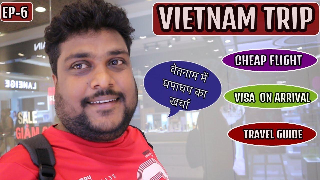 VIETNAM TRAVEL COST FROM INDIA | FLIGHT VISA HOSTEL INDIAN FOOD NIGHTLIFE | 4K