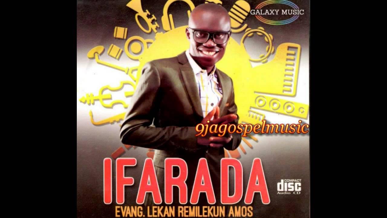 Download Evang. Lekan Remilekun Amos - Ifarada