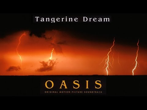 Tangerine Dream - OASIS