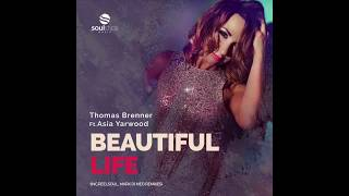 Thomas Brenner Ft. Asia Yarwood - Beautiful Life (Mark Di Meo Remix)