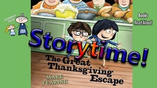 Thanksgiving Stories ~THE GREAT THANKSGIVING ESCAPE Read Aloud ~  Bedtime Story Read Along Books
