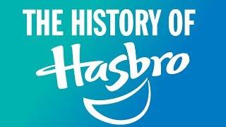 The History of Hasbro