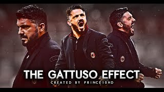 AC Milan - The Gattuso Effect