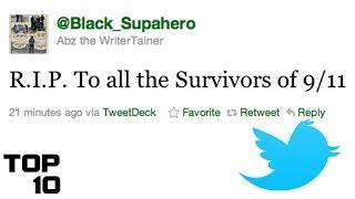 Top 10 Dumbest Tweets - Part 31