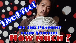 My 2nd payment from youtube || How much i earn from youtube ? Live proof Money